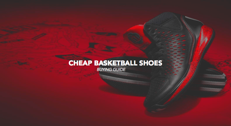 cheap basketball shoes review buying guide best workout tricks tips